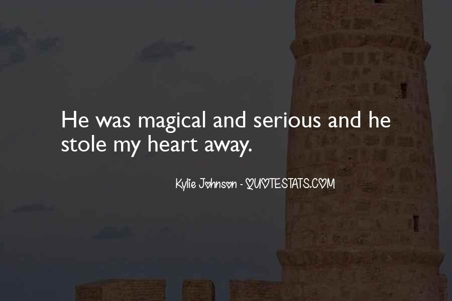 You Stole My Heart Away Quotes #1400597