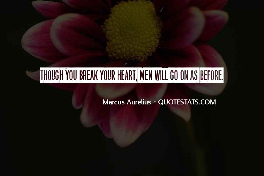 You Stole My Heart Away Quotes #1694067