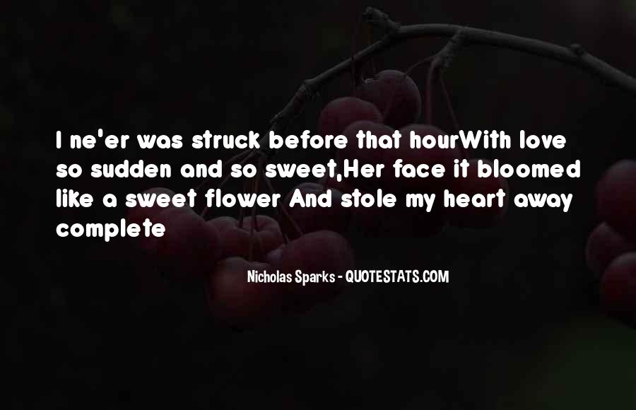 You Stole My Heart Away Quotes #327139