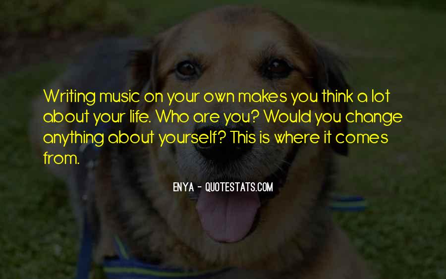 You Think About It Quotes #14570
