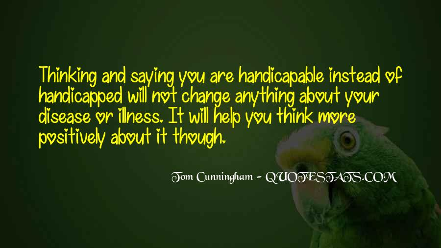 You Think About It Quotes #17108