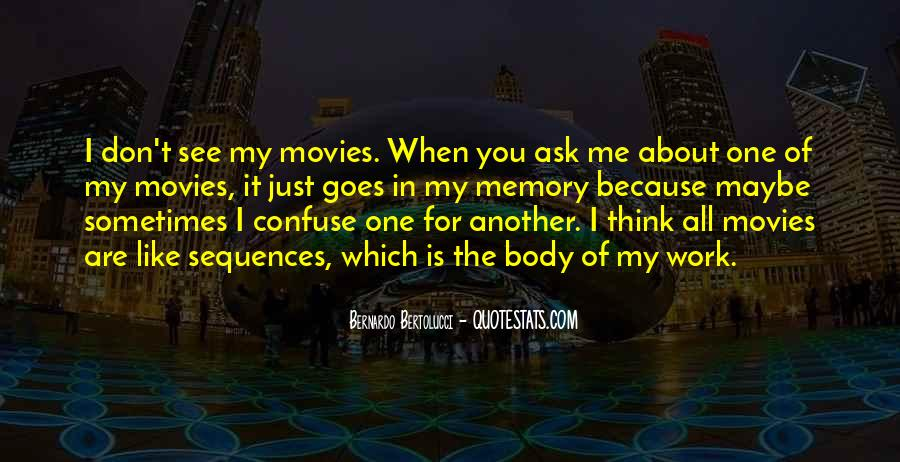 You Think About It Quotes #2734