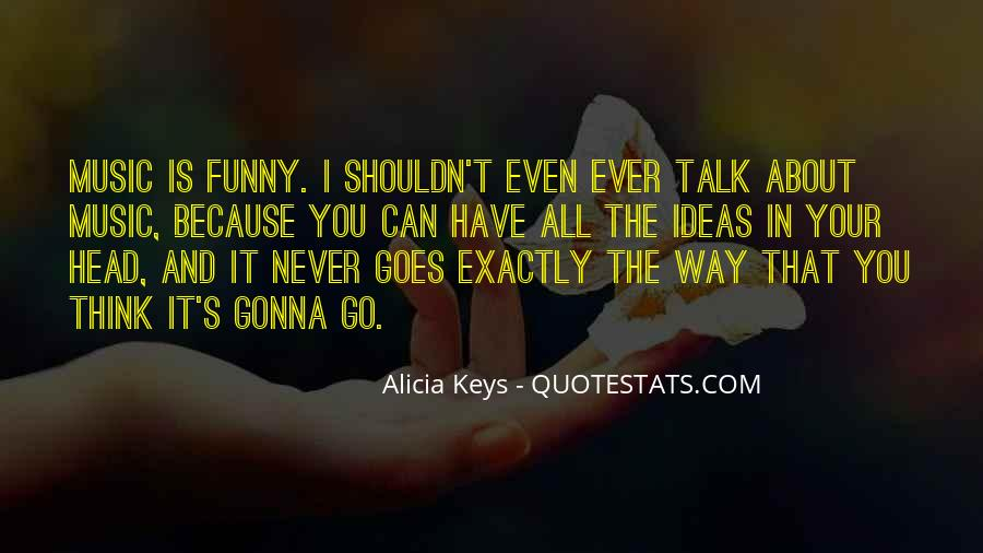 You Think About It Quotes #29956