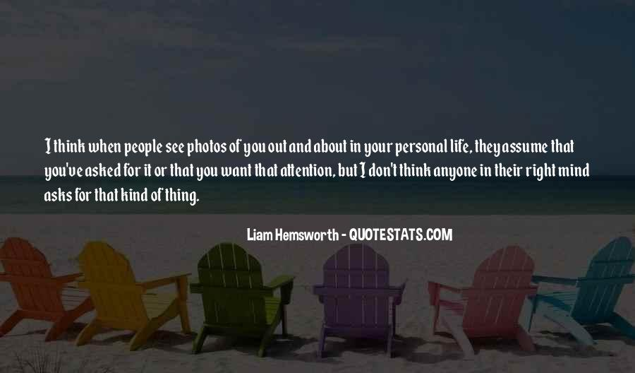 You Think About It Quotes #5725