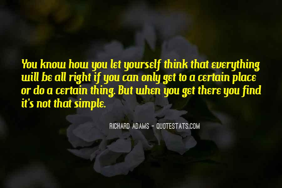 You Think You Know Everything Quotes #110280