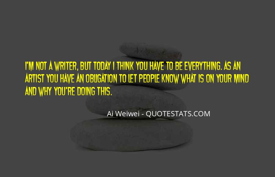 You Think You Know Everything Quotes #208596