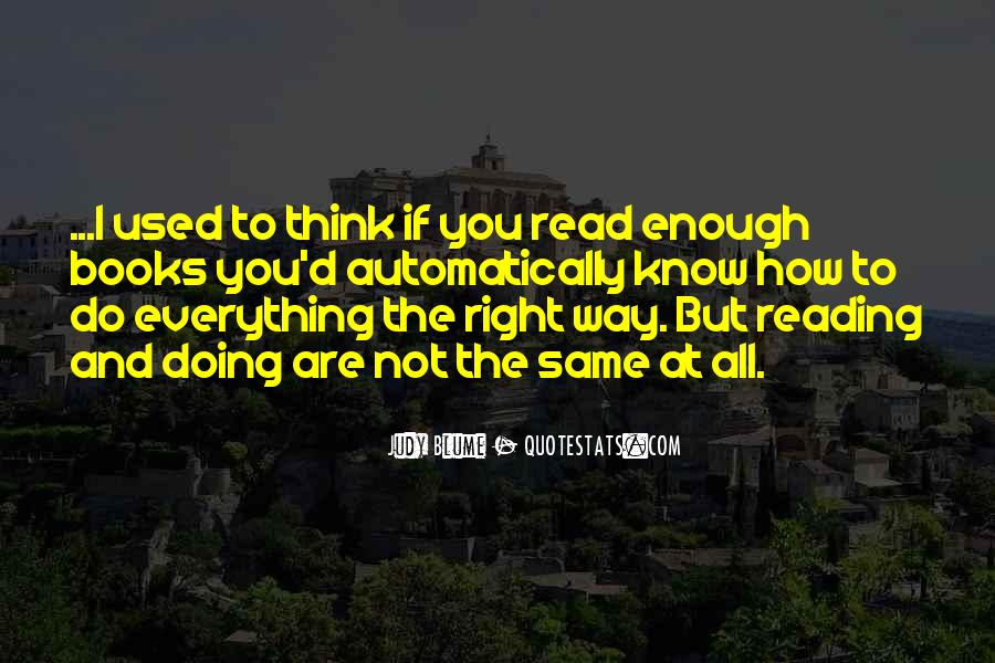 You Think You Know Everything Quotes #265432