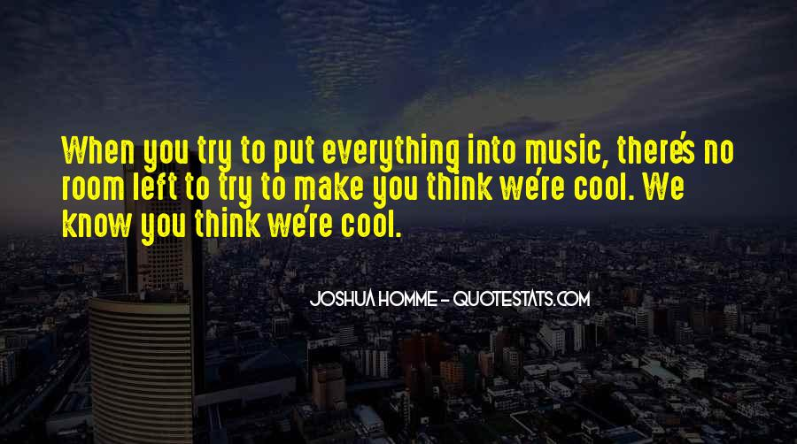 You Think You Know Everything Quotes #457398