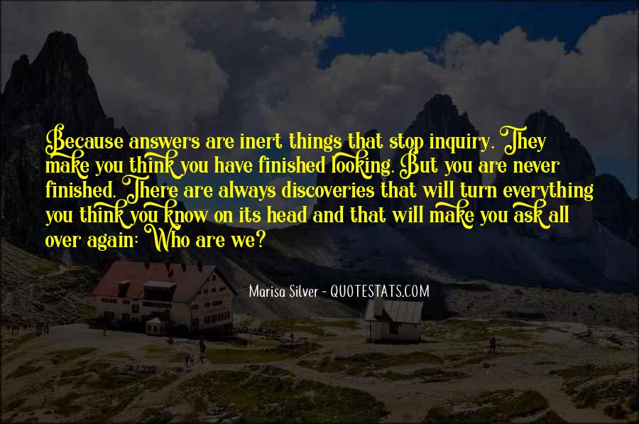 You Think You Know Everything Quotes #475786