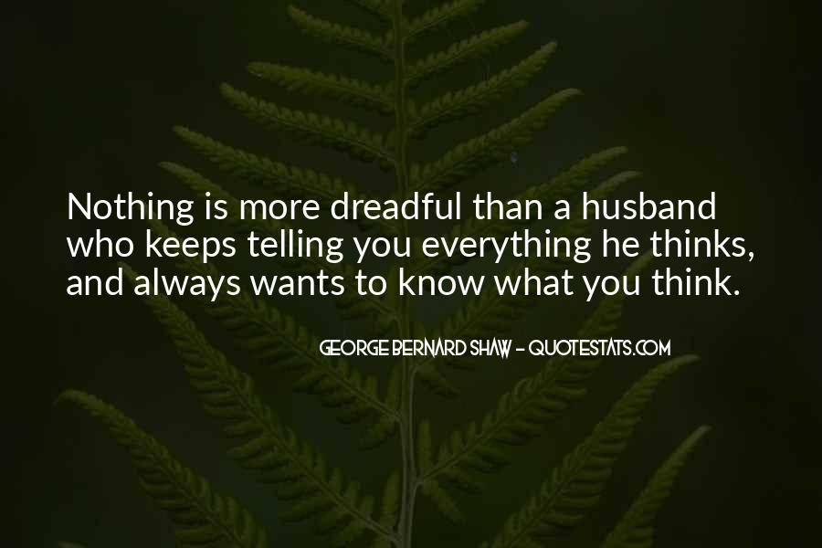 You Think You Know Everything Quotes #506315