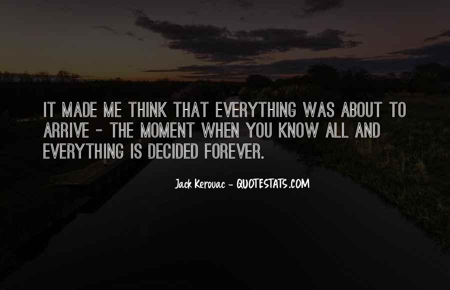 You Think You Know Everything Quotes #506345
