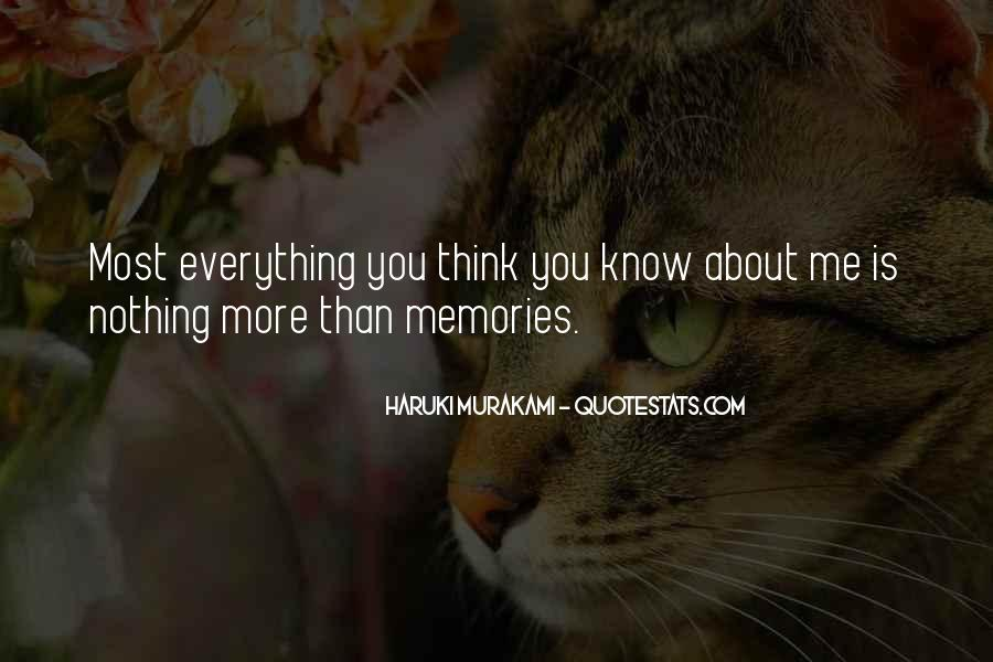 You Think You Know Everything Quotes #577841