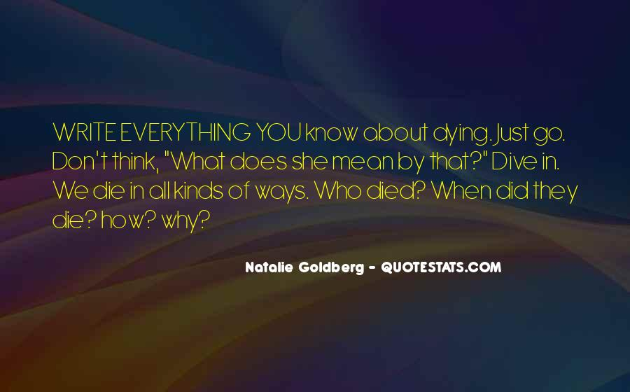 You Think You Know Everything Quotes #583618