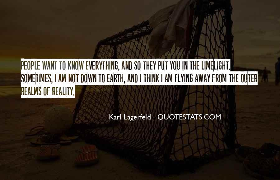 You Think You Know Everything Quotes #691289