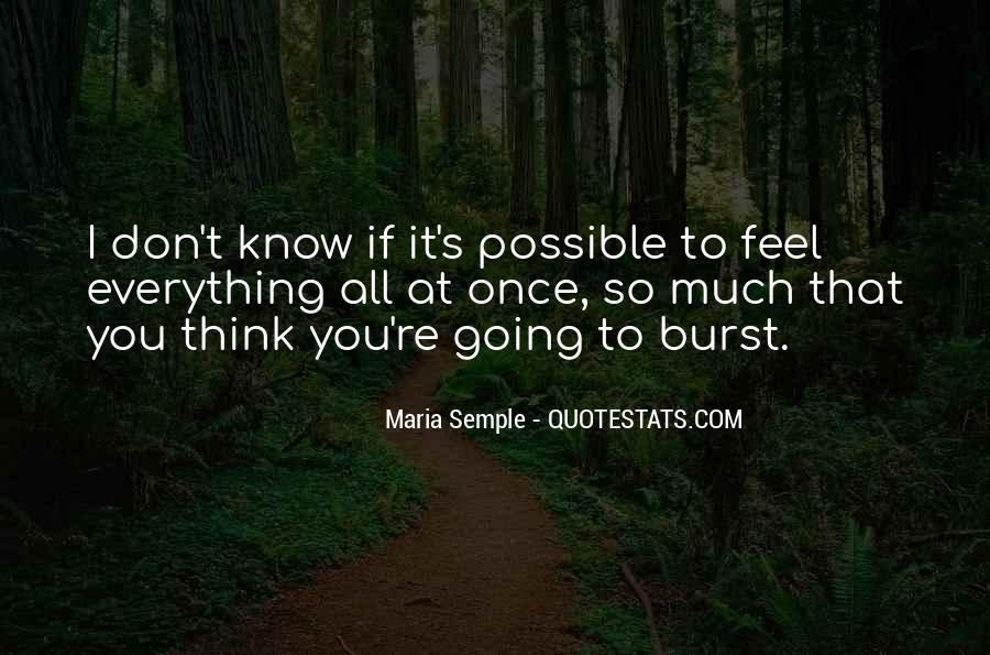 You Think You Know Everything Quotes #73003