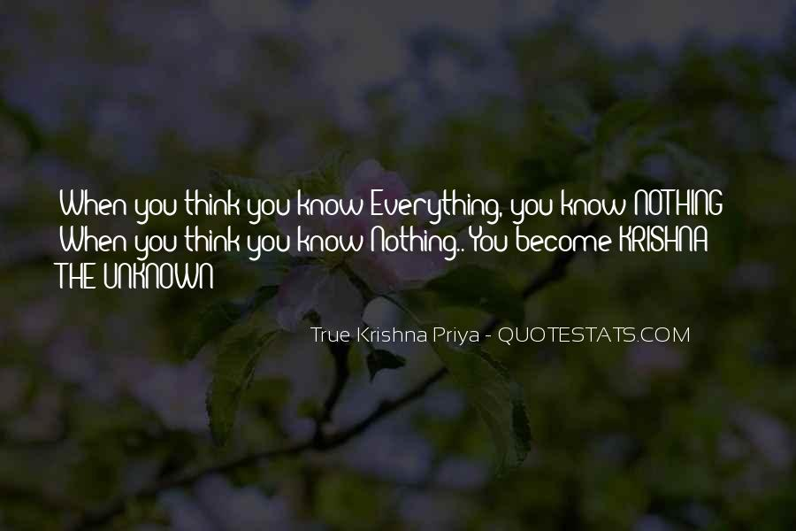 You Think You Know Everything Quotes #748415