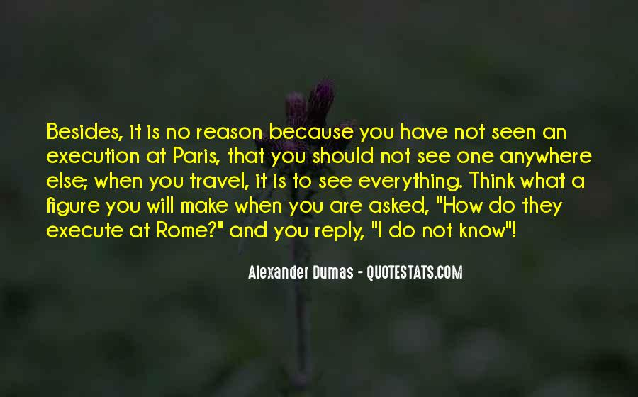 You Think You Know Everything Quotes #77874