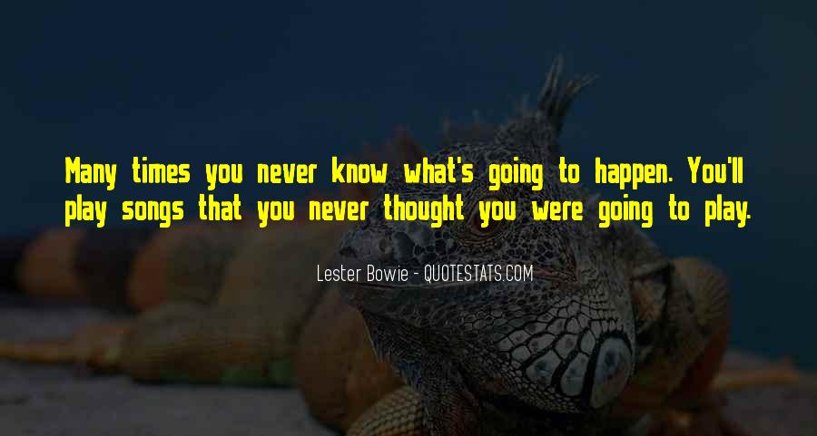 You Thought You Would Play Me Quotes #78752
