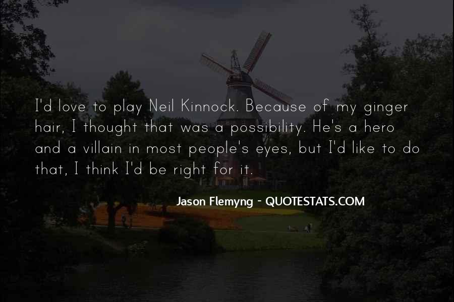 You Thought You Would Play Me Quotes #8507