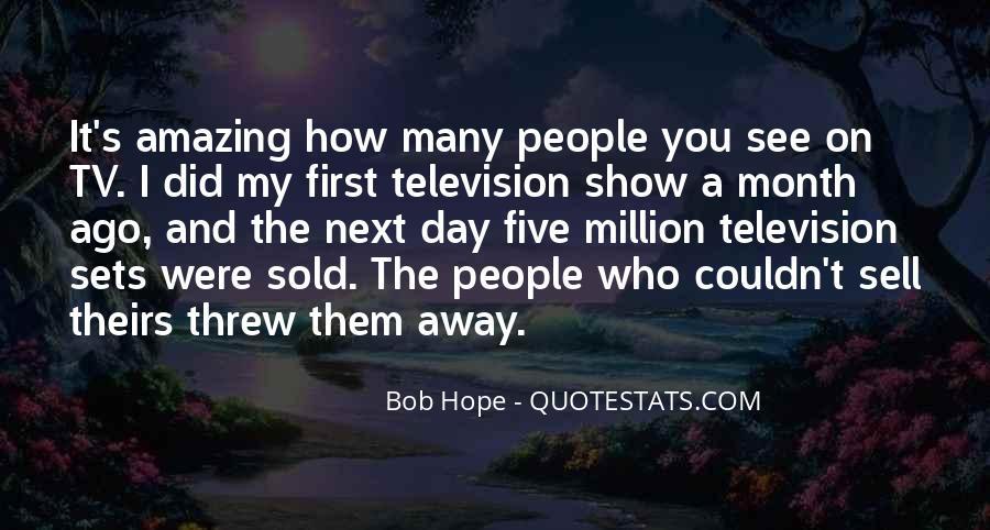 You Threw It Away Quotes #1414045