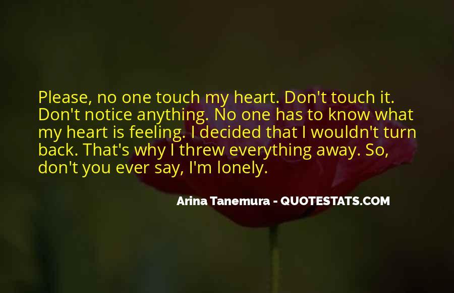 You Threw It Away Quotes #184498