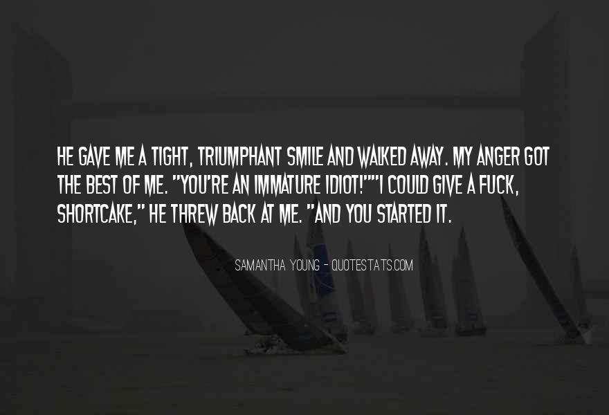 You Threw It Away Quotes #481285