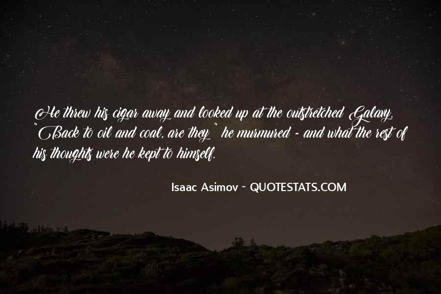 You Threw It Away Quotes #598719