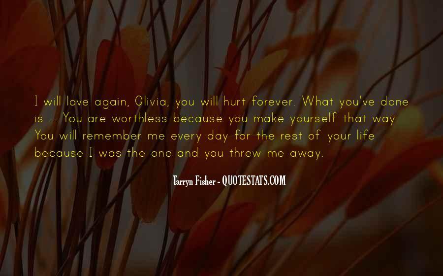 You Threw It Away Quotes #599766
