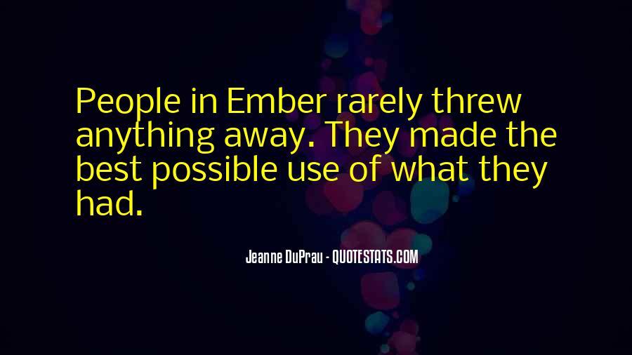 You Threw It Away Quotes #615392
