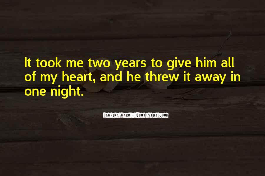 You Threw It Away Quotes #7280