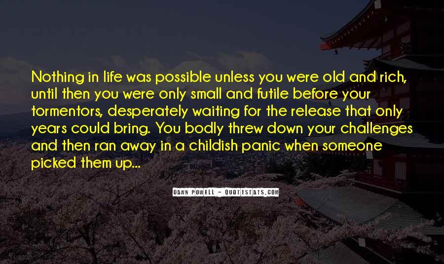 You Threw It Away Quotes #745280