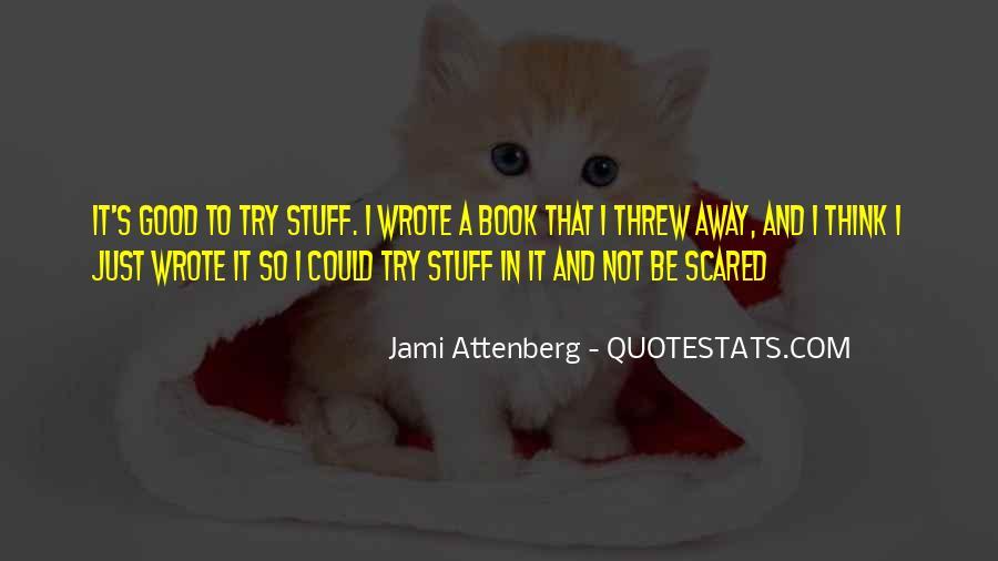 You Threw It Away Quotes #835296