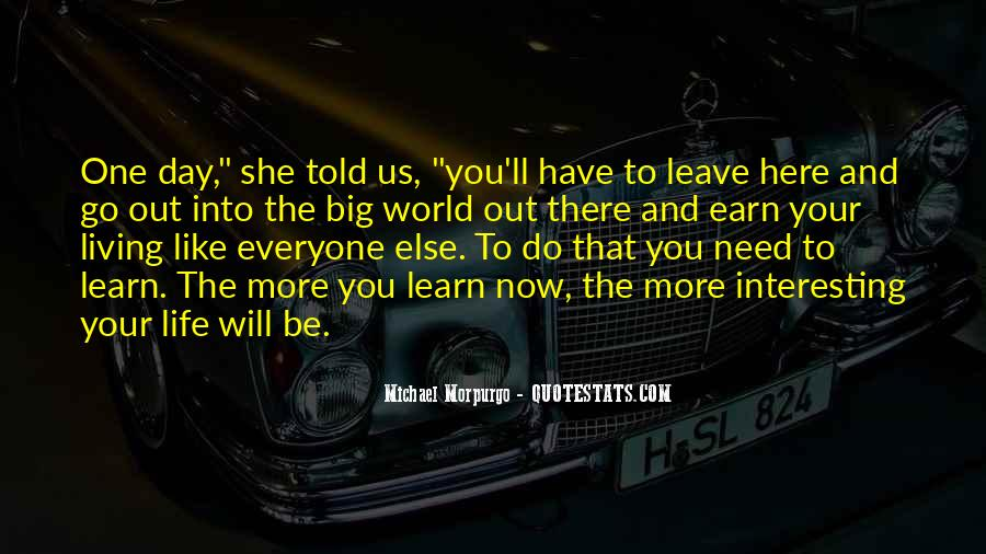 You Told Me To Leave Quotes #1003107