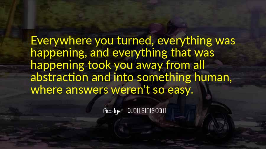 You Took The Easy Way Out Quotes #444305
