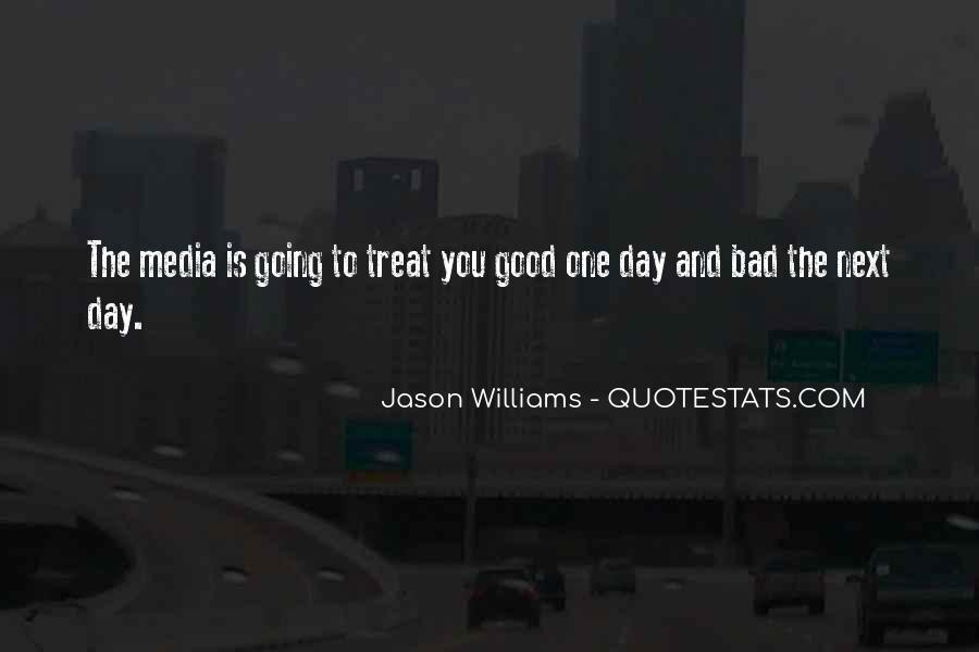 You Treat Her Bad Quotes #533573
