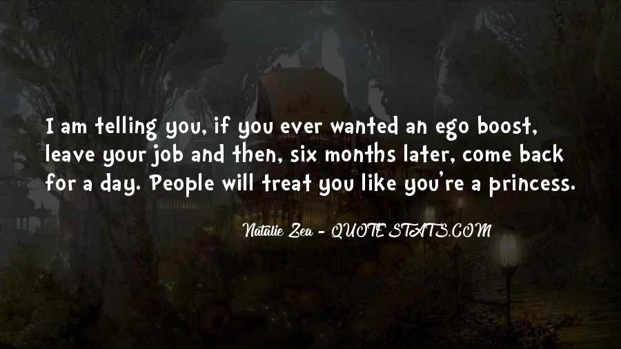 You Treat Me Like A Princess Quotes #574941
