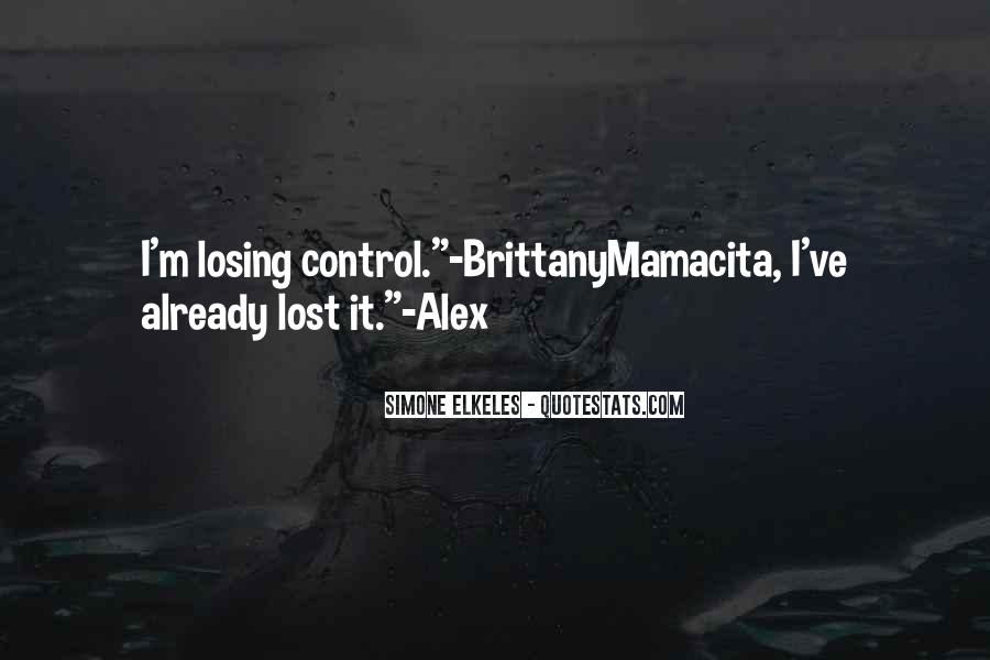 You Ve Lost Her Quotes #44648