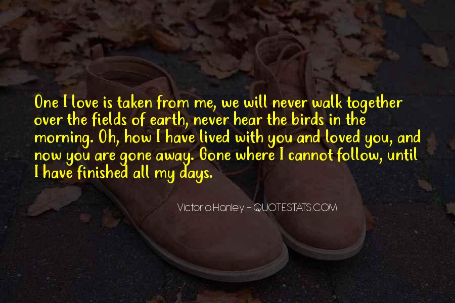 You Walk All Over Me Quotes #772104