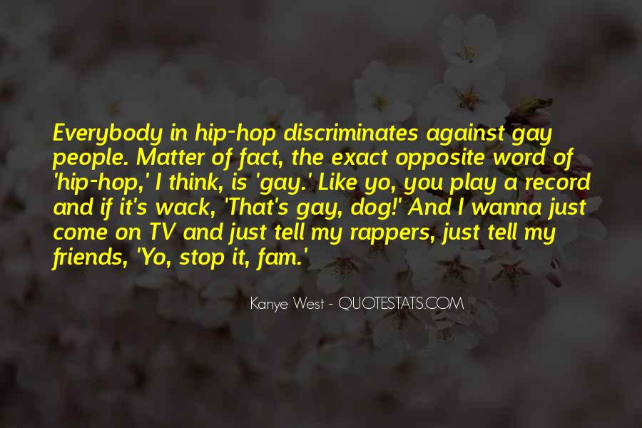 You Wanna Play Me Quotes #1289024