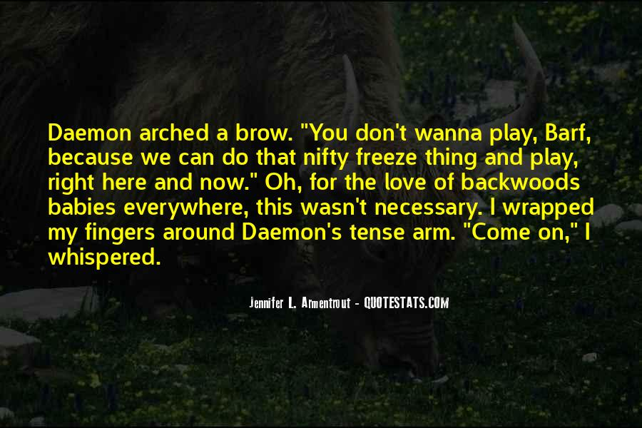 You Wanna Play Me Quotes #155086