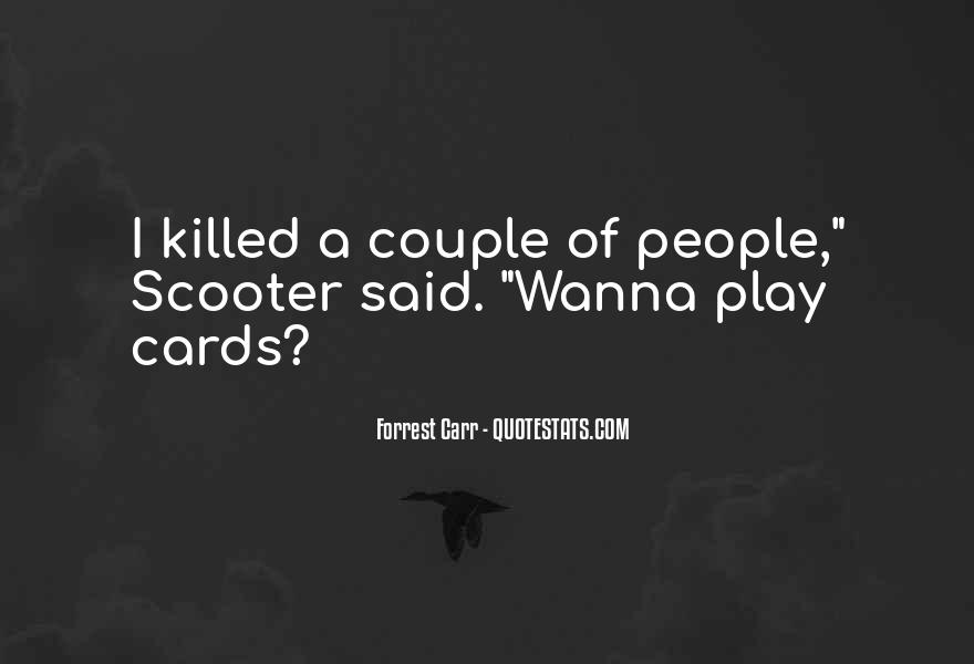 You Wanna Play Me Quotes #1658909