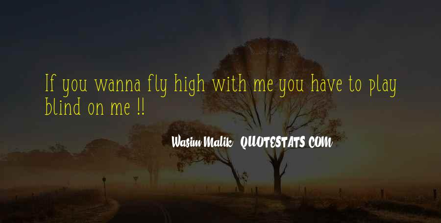 You Wanna Play Me Quotes #1678090
