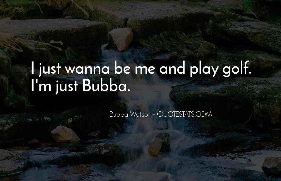 You Wanna Play Me Quotes #275211