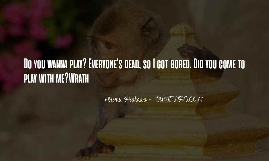 You Wanna Play Me Quotes #311957