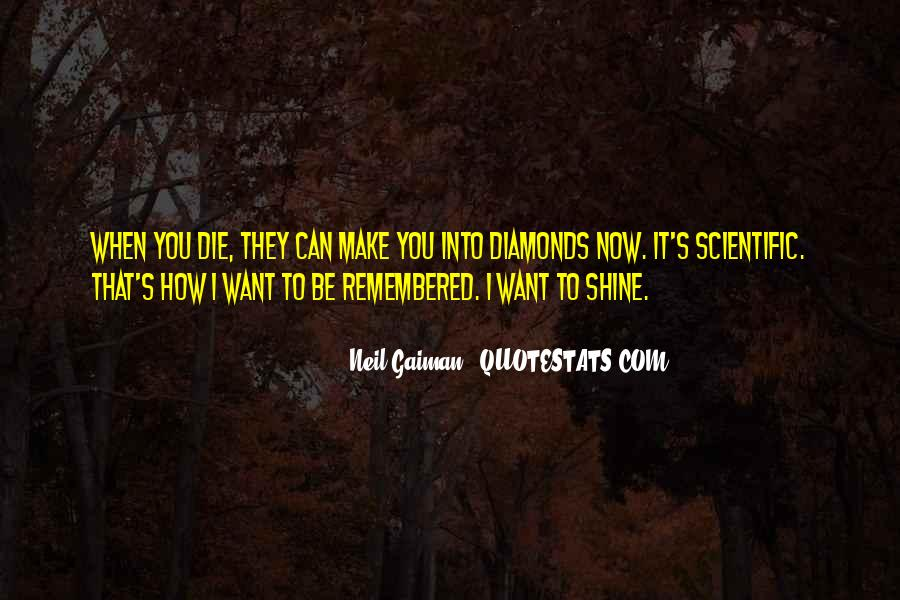 You Want It Quotes #11846