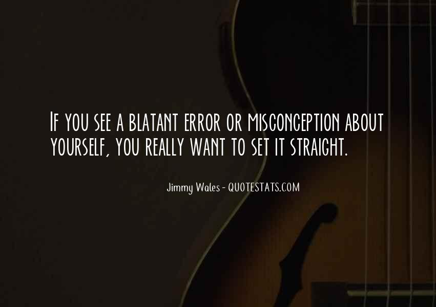 You Want It Quotes #137