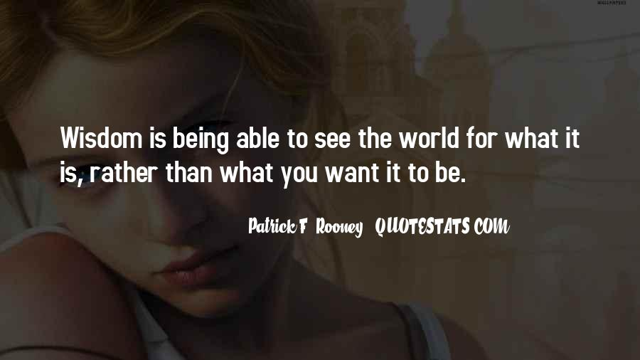 You Want It Quotes #7845