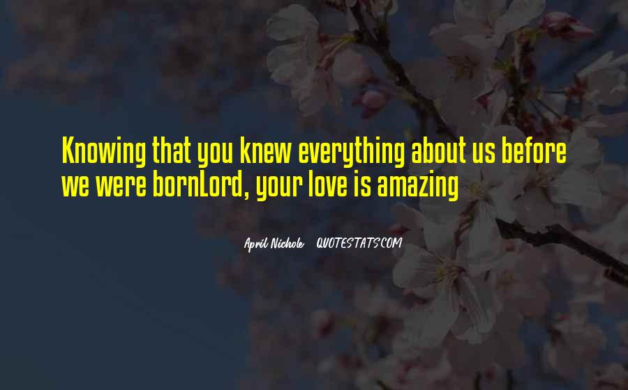 You Were Amazing Quotes #1058761