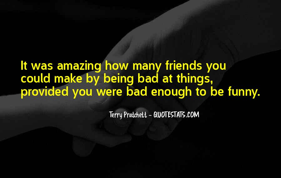 You Were Amazing Quotes #1378219