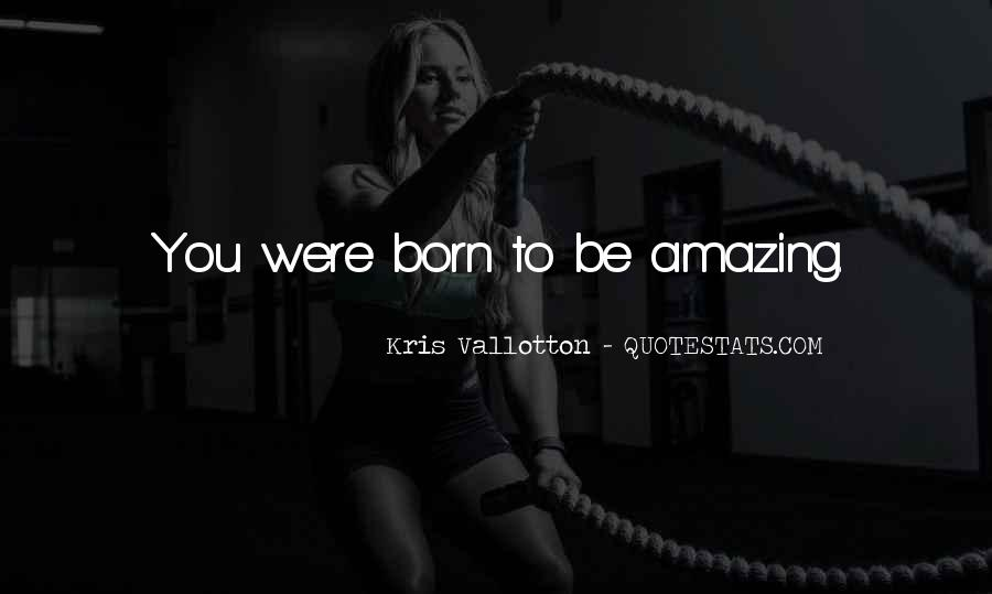 You Were Amazing Quotes #28260